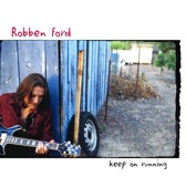 Robben Ford - For The Love Of Money