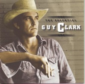 Guy Clark - Don't Let The Sunshine Fool You