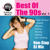 Best of the 90's, Vol. 1 (Non-Stop Continuous DJ Mix for Cardio, Treadmill, Ellyptical, Stair Climbing, Walking, Jogging, Running, Dynamix Fitness)