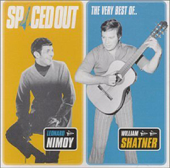 Spaced Out - The Very Best of Leonard Nimoy & William Shatner
