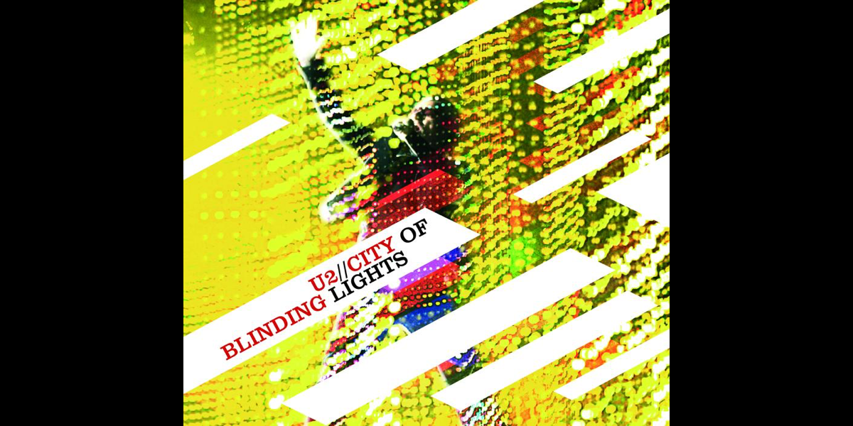 City of Blinding Lights (Live At Brooklyn Bridge) - Single by U2