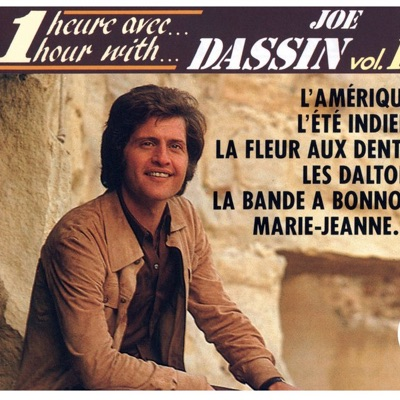 Une heure avec Joe Dassin, vol. 1 - Joe Dassin