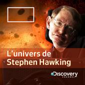 L'univers de Stephen Hawking, Saison 1 - L'univers de Stephen Hawking