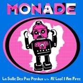 Monade - At Last I Am Free