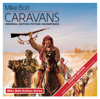 Mike Batt - Caravan Song (Full Version) artwork