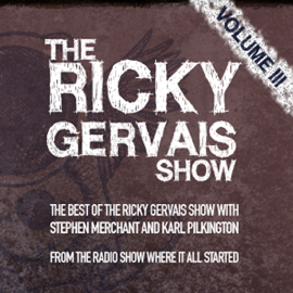 The Xfm Vault: The Best of the Ricky Gervais Show with Stephen Merchant and Karl Pilkington: From the Radio Show Where it All Started audiobook