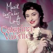 Musik Liegt In Der Luft-Caterina Valente