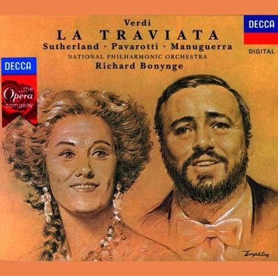 Verdi: La Traviata (2 CDs) - Dame Joan Sutherland, Luciano Pavarotti, Matteo Manuguerra, National Philharmonic Orchestra & Richard Bonynge album