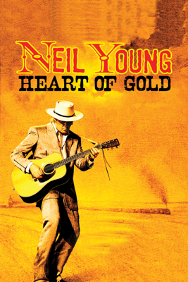 Neil Young: Heart of Gold - Jonathan Demme