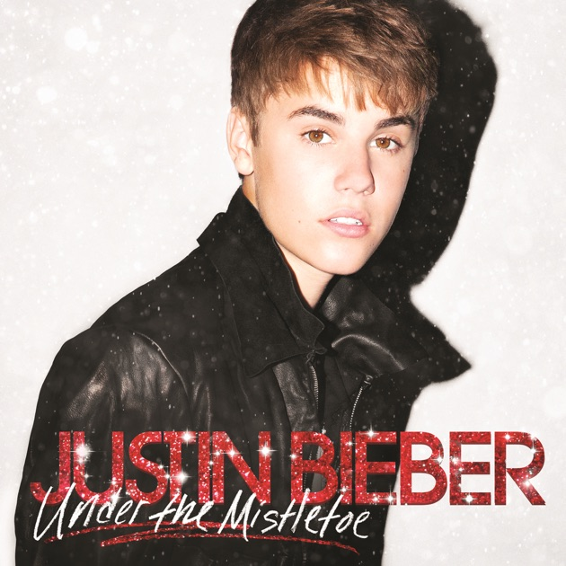Under the Mistletoe by Justin Bieber on Apple Music