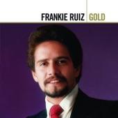Frankie Ruiz Gold