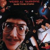 """Weird Al"" Yankovic - One More Minute"