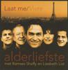 Alderliefste met Ramses Shaffy en Liesbeth List - Laat Me / Vivre (Lange Versie) kunstwerk