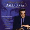 Ultimate Legends: Mario Lanza - Mario Lanza