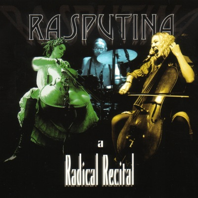 A Radical Recital - Rasputina
