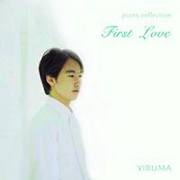 First Love (Yiruma Piano Collection) - Yiruma - Yiruma