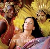 Daniela Mercury - Amor de Ninguém