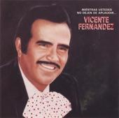 Vicente Fernández - Que Sepan Todos