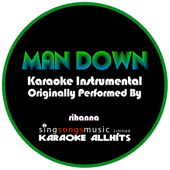 [Download] Man Down (Originally Performed By Rihanna) {Karaoke Instrumental Version} MP3