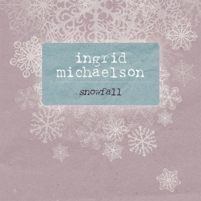 Snowfall - Single - Ingrid Michaelson