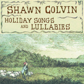 Holiday Songs And Lullabies-Shawn Colvin