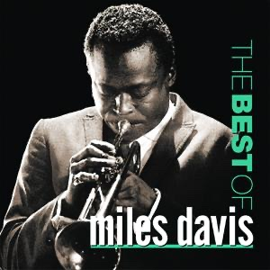 The Best of Miles Davis - Miles Davis album