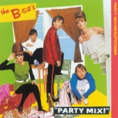 The B-52's - Give Me Back My Man (Party Mix Version)
