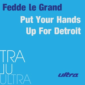 Put Your Hands Up for Detroit - Single