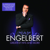 Engelbert Humperdinck - The Greatest Hits and More