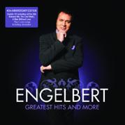 Engelbert Humperdinck - The Greatest Hits and More - Engelbert Humperdinck - Engelbert Humperdinck