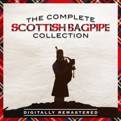 View album The Complete Scottish Bagpipe Collection