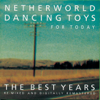 Netherworld Dancing Toys - For Today artwork