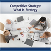 Michael I. Porter - Competitive Strategy: What Is Strategy (Unabridged) artwork