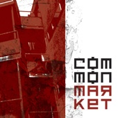 Common Market - Love One