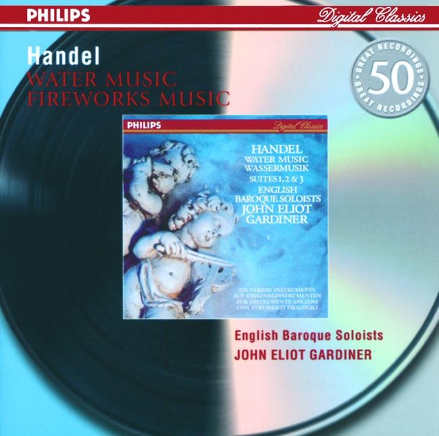 Handel: Water Music Suites & Music for the Royal Fireworks by ...