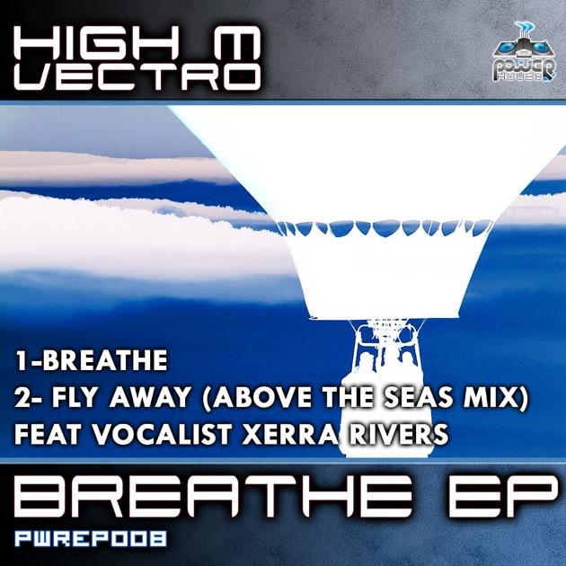 High M Vectro - Breathe EP