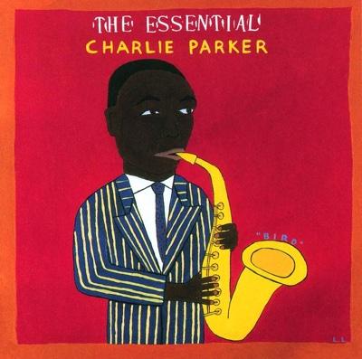 The Essential Charlie Parker - Charlie Parker album