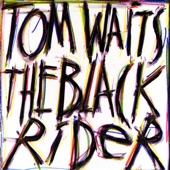 Tom Waits - Just the Right Bullets