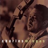 Charles Mingus - Gunslinging Bird (Album Version)