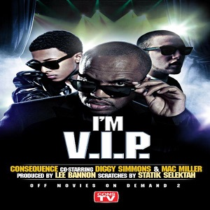 I'm V.I.P. (feat. Diggy Simmons & Mac Miller) - Single