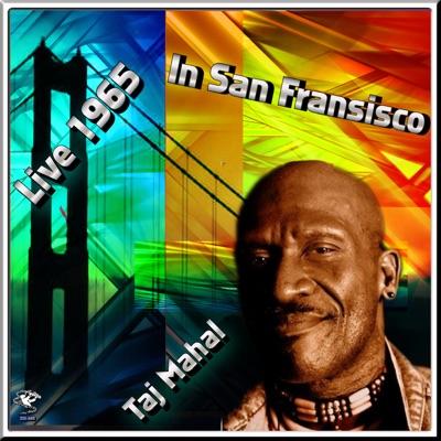Live In San Francisco '66 - Taj Mahal