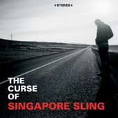 The Curse of Singapore Sling