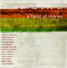 A Twist Of Marley - Various Artists
