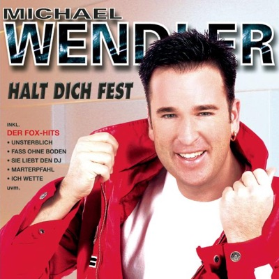 Halt dich fest - Michael Wendler