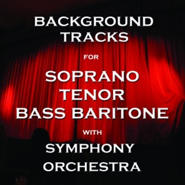 Background Tracks for Tenor, Soprano and Bass Baritone by