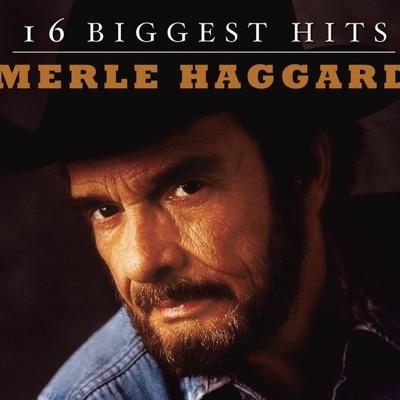 16 Biggest Hits: Merle Haggard - Merle Haggard