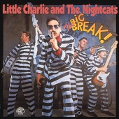 Little Charlie & the Nightcats - Dump That Chump