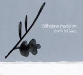Catherine MacLellan - Too Easy