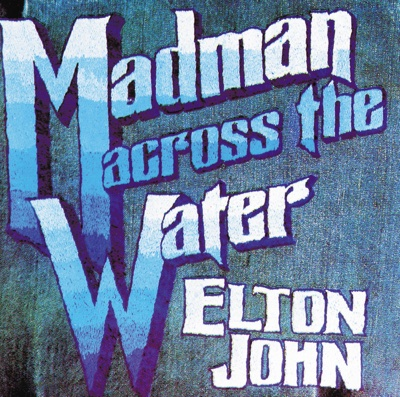 Madman Across the Water - Elton John album