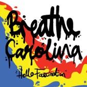 Breathe Carolina - Can I Take You Home?